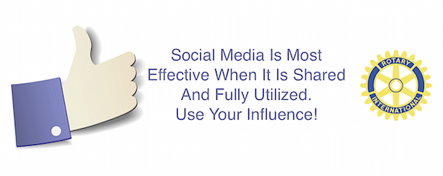 Rotarians … You Have More Influence Than You Realize!